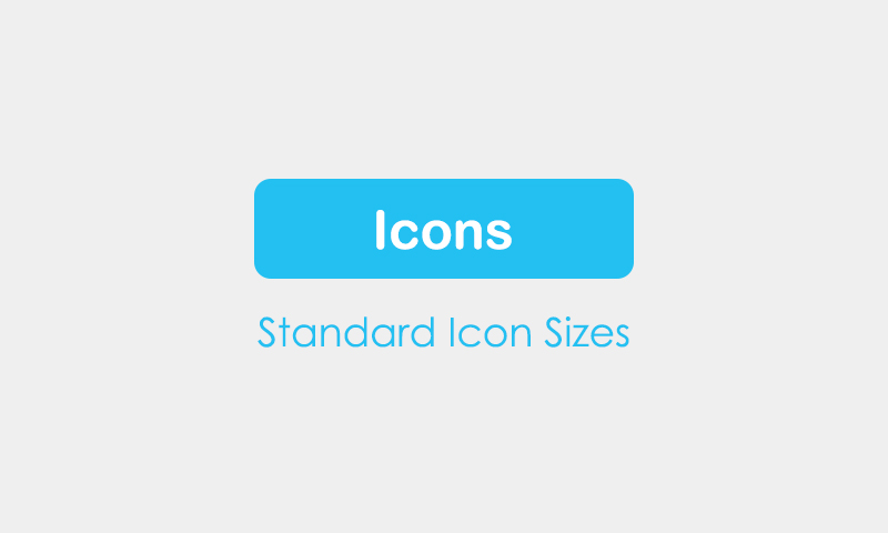 Standard Icon Sizes for Operating Systems